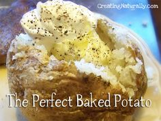 The Perfect Baked Potato - Creating Naturally