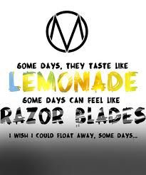 """Some Days - The Maine """"I wish that I could float away."""""""