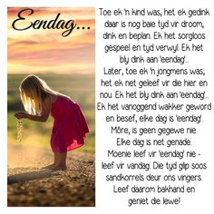 Elke dag is net genade. Good Morning Wishes, Good Morning Quotes, Insanity Quotes, Afrikaanse Quotes, Beautiful Poetry, Inspirational Verses, Prayer Book, Scripture Verses, Bible