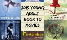 2015 Young Adult Book to Movie Adaptations to Watch For | www.readbreatherelax.com