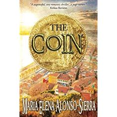 #Book Review of #TheCoin from #ReadersFavorite - https://readersfavorite.com/book-review/the-coin Reviewed by Arya Fomonyuy for Readers' Favorite Suspenseful, thrilling, and action-packed are apt words to describe The Coin by Maria Elena Alonso-Sierra, a mesmerizing story with great potential to have readers utterly captivated. It all starts with a coin, a mysterious, coveted coin, but what is the value of a coin that people are killed and the lives of many put i...