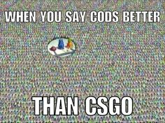 I've said cods better than Cs for a joke and this is what happened #csgo #cod #vs #dank #memes #pc #gaming by thatonesquidnugg