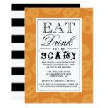 Eat Drink & Be Scary | Happy Halloween Party Card #halloween #happyhalloween #halloweenparty #halloweenmakeup #halloweencostume
