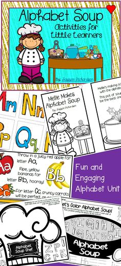 Alphabet Soup: Activities for Little Learners  By: Jaylynn Richardson