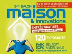 #Salon Maison et Innovations à Belfort Andelnans du 6 au 9 novembre 2015. Le rendez-vous de la construction, de l'aménagement et de la rénovation. http://www.batilogis.fr/agenda/salon-france-2015-1.html