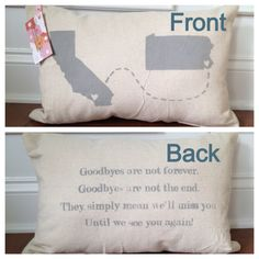 state to state pillow... when we move away or FT RV : )