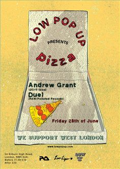 LOW POP UP presents Pizza with Andrew Grant at Love & Liquor