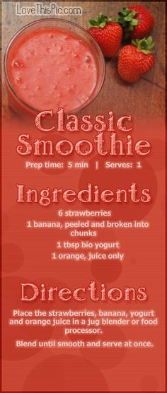 Classic Smoothie Recipe Pictures, Photos, and Images for Facebook, Tumblr, Pinterest, and Twitter
