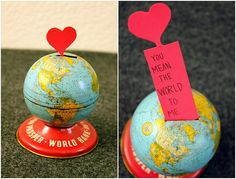 You mean the world to me. Cute note with map or globe something