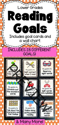 Reading Goal Cards for Kindergarten, First Grade and Second Grade. Includes 28 different goals as well as a wall chart for display.