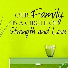 Vinyl Wall Decals Our family is a circle of strength and love Family Quote Decal Sticker Home Decor Art Mural Z676 WisdomDecalHouse http://www.amazon.com/dp/B00PYYLAQK/ref=cm_sw_r_pi_dp_hPICub1XFZBKZ