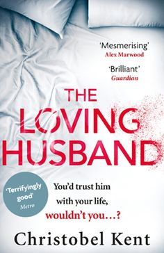 Our next Richard and Judy book club pick is the thrilling The Loving Husband by Christobel Kent!