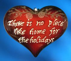 """There is No Place Like Home for the Holidays ornament. Buy it now at www.ornamentswithlove.com for $10.99 Can be found in the """"house"""", """"seasonal"""", and """"miscellaneous"""" ornament categories."""