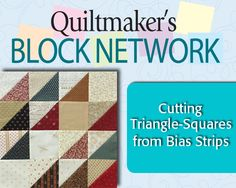 Perfect triangle-squares can be cut from pieced bias strips. Learn how with Carolyn Beam from Quiltmaker.