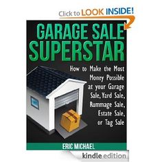 In Superstar, the second book in the Almost Free Money series, detailed instructions are provided for making excellent money by selling your used property at free venues like garage sales, yard sales, estate sales, and tag sales. #Kindle #HowTo