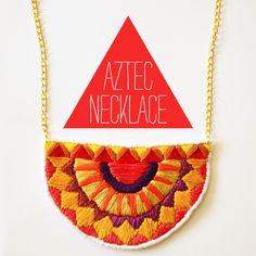 Make A Cute Thing Every Day: Aztec Necklace Textile Jewelry, Fabric Jewelry, Jewellery, Aztec Necklaces, Felt Necklace, Arts And Crafts, Diy Crafts, Simple Embroidery, Leather Gifts