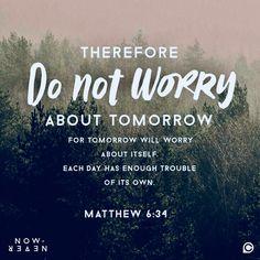 Matthew do not worry Bible Verses Quotes, Words Of Encouragement, Bible Scriptures, Faith Quotes, Worrying Quotes Bible, Bible Quotes For Teens, Biblical Quotes, Prayer Quotes, Favorite Bible Verses