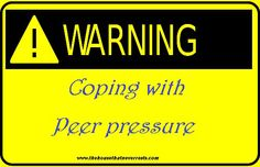 Peer Pressure, Did You Know, Signs, Learning, House, Home, Shop Signs, Studying, Teaching