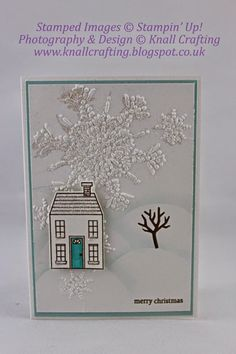 Use SU Northern Flurry Embossing Folder and SU Dazzling Diamonds for extra sparkle. Cute card from Paula Knall