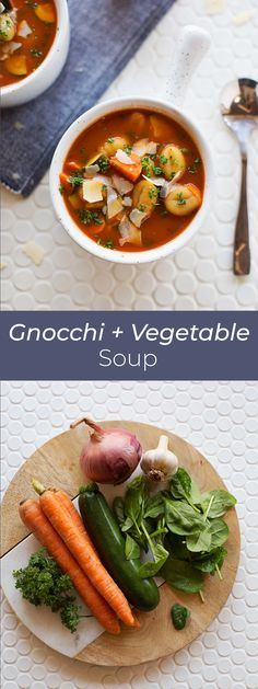 Gnocchi and Vegetable Soup – A Beautiful Mess