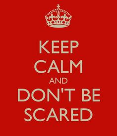 Startups: Don't Live Scared