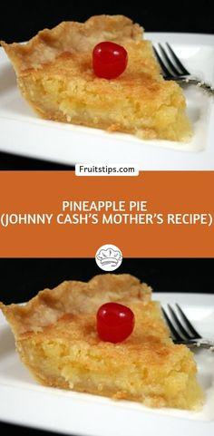 Pineapple Pie (Johnny Cash's Mother's Recipe) Pinapple Pie, Pineapple Coconut Pie Recipe, Pineapple Desserts, Pineapple Pie Recipes, Dump Cake Recipes, Fruit Recipes, Sweet Recipes, Dessert Recipes, Desert Recipes