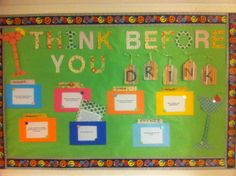 Think before you drink! I made my RAs compete for the best alcohol bulletin board for passive programming month. Competition resulted in the coolest bulletin boards ever. This one was done by RA McKenna Schwartz under direction of RD Dani Carroll at Meredith College.