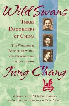 Wild Swans: Three Daughters of China by Jung Chang. Beautiful story of human resilience, courage and the vast changes bought about by Mao's rule. A story of a family over three generations.