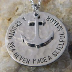 A Smooth Sea Never Made a Skillful Sailor Necklace w/Stainless Steel Anchor