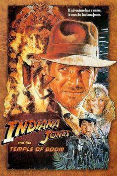 Indiana Jones And The Temple Of Doom Movie Poster And The Temple Of Doom