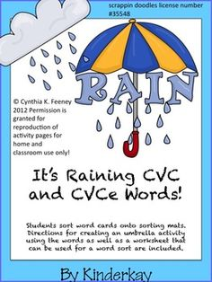 Students sort CVC and CVCe word cards onto sorting mats. Directions for creating an umbrella activity using the words as well as a word sort worksh...