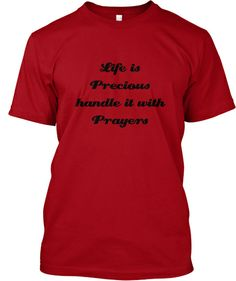 Limited-Edition about your Life | Teespring The facts of any situation include the hopelessness of the difficulty we face, but they also include the reality of God's power to work in our impossible situation. Life is so Precious so we have to handle with Prayers. Get this limited discount edition on any size.