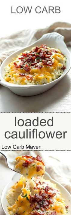 Low carb loaded cauliflower with sour cream, chives, cheddar cheese and bacon. This will be the ultimate in low carb comfort food!    Source: www.lowcarbmaven.com