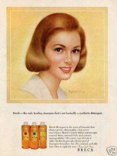 Breck Shampoo ads from the sixties we used Breck in our house!