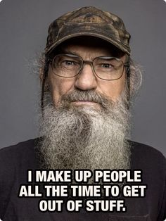 Our Favorite, Funny Duck Dynasty Quotes - Snappy Pixels lol! Duck Dynasty, Funny Duck, The Funny, Funny Man, I Smile, Make Me Smile, Just For Laughs, Just For You, Duck Commander