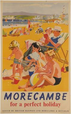 Morecambe anonymous holiday poster family on beach Posters Uk, Beach Posters, Railway Posters, Retro Posters, British Travel, British Seaside, British Summer, Vintage Travel Posters, Vintage Ads