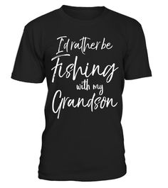"""# I'd Rather Be Fishing With My Grandson Shirt Grandfather Tee .  Special Offer, not available in shops      Comes in a variety of styles and colours      Buy yours now before it is too late!      Secured payment via Visa / Mastercard / Amex / PayPal      How to place an order            Choose the model from the drop-down menu      Click on """"Buy it now""""      Choose the size and the quantity      Add your delivery address and bank details      And that's it!      Tags: I'd rather be fishing…"""