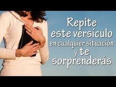 Repite este versiculo en cualquier situación y TE SORPRENDERAS! - YouTube