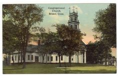 Bristol, Connecticut, View of The Congregational Church, 1912
