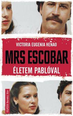 Könyv: Mrs. Escobar (Victoria Eugenia Henao) Victoria, Books, Livros, Livres, Book, Libri, Libros