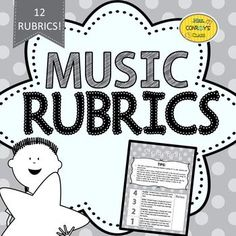 Music Rubrics-such an easy way to quickly and informally assess student understanding of a variety of skills