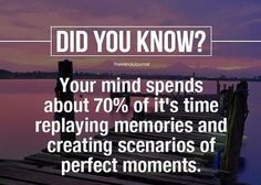your mind spends about of it's time replaying memories and creating scenarios of perfect moments. Life Quotes In English, My Life Quotes, Reality Quotes, Diary Quotes, Attitude Quotes, Eye Facts, Brain Facts, Psychology Fun Facts, Psychology Quotes