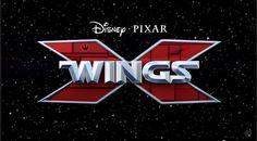 Trailer de X-WINGS le nouveau Star Wars par Disney Pixar