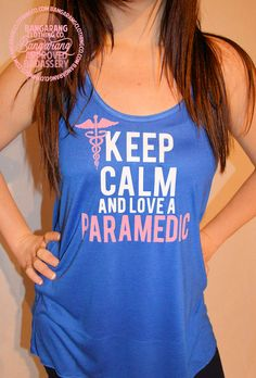 Keep Calm & Love Your Paramedic Tank - Bangarang Clothing Co. Paramedic Humor, Firefighter Paramedic, Paramedic Student, Emergency Medical Services, Emergency Medicine, Medical Field, Keep Calm And Love, Clothing Co, Ems