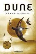 Dune Novela de Frank Herbert Dune es una novela de ciencia ficción escrita por Frank Herbert en 1965. Su éxito fue rotundo; en 1966 ganó el Premio Hugo y en 1965 la primera edición del Premio Nébula a la mejor novela de ciencia ficción.