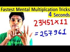 Fastest Mental Multiplication Tricks - Multiply Any Digit Number Instantly in 4 Seconds - YouTube