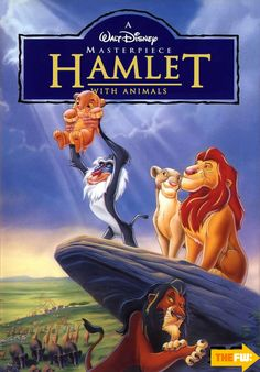 The Lion King is basically Hamlet with animals x]