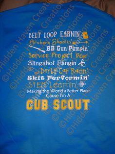 ©2017 Hidden Haven Creations, please do not attempt to copy or recreate. Front & Back Customized Cub Scout T-Shirt - Sapphire, Royal Blue, or Red in color shirt with Yellow/White writing. Front will be customized to your childs name, pack number, and city/state. Please send Cub Scout Shirt, Arrow Of Lights, Blue Pictures, Cub Scouts, Kid Names, Cubs, Colorful Shirts, Messages, Wolf
