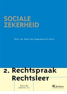 Sociale zekerheid : rechtspraak, rechtsleer 2016