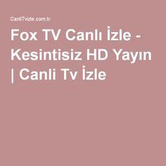 http://www.canlitvizle.com.tr/fox-tv/ #Fox #TV #Canlı #İzle Televizyon dünyasının en beğenilen kanallardan bir tanesi olan Fox TV yayınını canlı olarak izleyebilirsiniz.